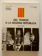 Andreu Castells: Sabadell, Informe De L´oposició. Tom IV: Del Terror A La Segona República. 1918-1936. (història Local) - Libros, Revistas, Cómics
