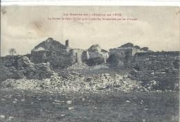 LORRAINE - 54 - MEURTHE ET MOSELLE - SAINT EPVRE Près De  LUNEVILLE - Bombardement Par Les Français - Luneville