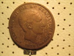 SPAIN 10 Centimos 1878             # 2 - [ 1] …-1931 : Kingdom