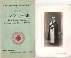 LIVRET AUXILIAIRE CROIX ROUGE FRANCAISE GUERRE 1914 1918 PHOTO UNIFORME INFIRMIERE SECOURS BLESSES