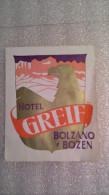 HOTEL GREIF BOLZANO BOZEN - Italia - Italy-Italie - Etiquettes D'hotels