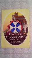 Hôtel Croce Bianca Ristorante Piacenza - Italia - Italy-Italie - Etiquettes D'hotels