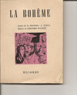 R-LIBRETTO OPERA LA BOHEME .G.PUCCINII-1955 ED.RICORDI - Altri Oggetti