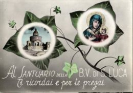 Bologna - Santino Cartolina AL SANTUARIO DELLA BEATA VERGINE DI SAN LUCA, TI RICORDAI E PER TE PREGAI 1963 - H93 - Religion &  Esoterik