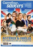ASTERIX & OBELIX AU SERVICE DE SA MAJESTE - MAGAZINE CARREFOUR SAVOIRS N°164 - FEV. 2013 - COUVERTURE + 7 PAGES - Astérix
