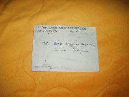 ENVELOPPE UNIQUEMENT DE 1952. / MARQUE S.E.2 ON PAKISTAN STATE SERVICE POUR LOUVAIN BELGIQUE / CACHETS + TIMBRES