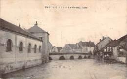 21 - Is-sur-Tille - Le Grand Pont