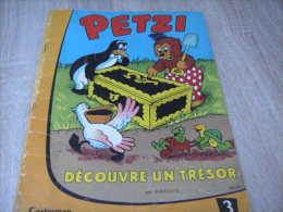 Ancienne Edition Petzi : 3 Petzi Decouvre Un Trésor - Petzi