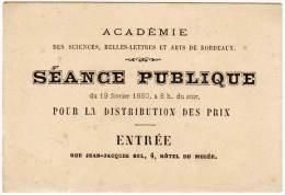 """Carte De Visite """" Académie Des Sciences, Belles Lettres Et Arts De Bordeaux """", Séance Publique, 1880 - Cartoncini Da Visita"""