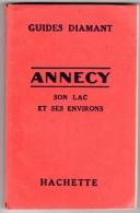 Guides Diamant, Annecy, Son Lac Et Ses Environs - Tourisme