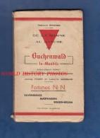 Livre Ancien De 1945 - BUCHENWALD La Maudite - Femmes N.N. Ravensbruck Mathausen - Camp Déportation Juif Chaumont - Guerre 1939-45