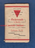 Livre Ancien De 1945 - BUCHENWALD La Maudite - Femmes N.N. Ravensbruck Mathausen - Camp Déportation Juif Chaumont - Weltkrieg 1939-45