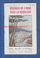 Livret De 1964 - BAGNOLES De L'ORNE / TESSE La MADELEINE - Guide De La Station , Magasin , Horaires De Train , Publicité - Normandie