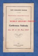 Livret Du Parti Communiste Français - Fédération De Haute Marne - Conférence De Mai 1947 - Imprimerie De Chaumont - PC - Champagne - Ardenne