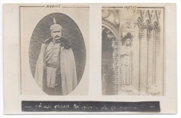 """L'empereur Guillaume (avant) Et Statue De La Cathédrale De Metz """"Sic Transit Gloria Mundi"""" (après). Photomontage . - Weltkrieg 1914-18"""