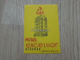 Hotel Excesior Excelsior Beograd Jugoslavija Kofferanhänger Luggage Tag Hotel Label Hotel-Aufkleber - Etiquettes D'hotels