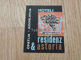 Hotel Hoteli Residenz & Astoria Opatija Abbazia Jugoslavija Kofferanh�nger luggage tag hotel label Hotel-Aufkleber