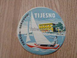 Pansion Borovnik Tijesno Tisno Boat Jugoslavija Croatia Kofferanh�nger luggage tag hotel label Hotel-Aufkleber