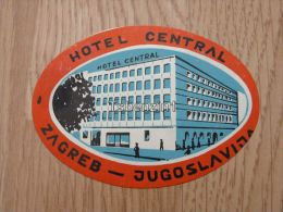 Hotel Central Zagreb Jugoslavija Croatia Kofferanh�nger luggage tag hotel label Hotel-Aufkleber