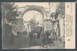 - CPA GRECE - Salonique, L'Arc D'Alexandre - Greece