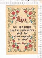 Lithographie  -  Rire  - L Es Moments Que L On Passe à Rire Sont Les Mieux   Employés - Jules Renard  -  ROUSSEL - Rouen - Philosophie & Pensées