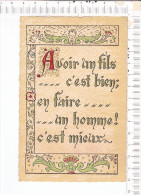 Lithographie  - Avoir Un Fils... C Est Bien ; En Faire... ...un Homme C Est Mieux    -  ROUSSEL - Rouen - Philosophie & Pensées