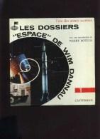 - LES DOSSIERS ESPACE DE WIM DANNAU . CASTERMAN 1966 . (V1 V2) . - Bücher