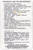 Pourquoi Une FIAT 850 Berline ? Publicité Et Caractéristiques Techniques Vers 1965. - Autos