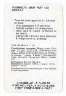 Pourquoi Une FIAT 124 Break ? Publicité Et Caractéristiques Techniques Vers 1965. - Autos