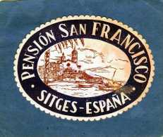 ETIQUETTE HOTEL PENSION SAN FRANCISCO SITGES ESPANA