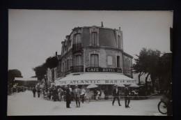 ROYAN  Café ATLANTIC BAR HOTEL  Carte Photo - Royan