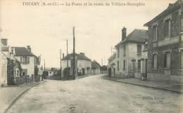 """/ CPA FRANCE 78 """"Thoiry, La Poste Et La Route De Villiers Neauphle"""" - Thoiry"""