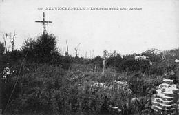 54Br    62 La Neuve Chapelle Le Christ Resté Seul Debout - Ohne Zuordnung