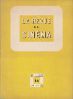 C1  Jean Georges AURIOL REVUE DU CINEMA 14 1948 Federico FELLINI Doniol Valcroze - Magazines