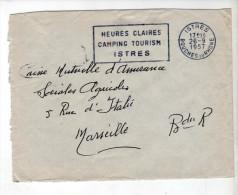 Enveloppe - En Franchise - Flamme Texte Istres 13 - 1957 - 1921-1960: Periodo Moderno