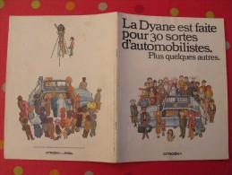 Catalogue Publicitaire Dessiné Pour La Citroën Dyane. 16 Pages 1972 - Auto