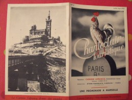 Chanteclair Touristique N° 2. 1933. Marseille. 8 Pages De Photod - Libri, Riviste, Fumetti