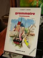 Grammaire Fonctionnelle CM2 R.Vaillot & R.Maitre  Edit.Eugène Belin 1969  Illust. Paul Durand - Livres, BD, Revues