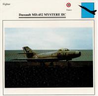 DASSAULT  MD.452  MYSTERE  IIC     (NUOVO CON DESCRIZIONE   E SCHEDA  TECNICA) - 1946-....: Moderne