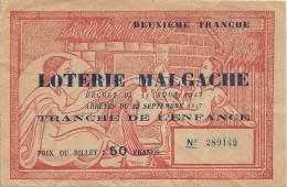 LOTERIE MALGACHE . 1947 - Billets De Loterie