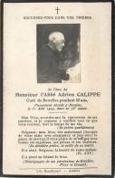 GENEALOGIE SOUVENIR MORTUAIRE FAIRE PARTS DE DECES: Mr L´Abbé Adrien Calippe Curé De Revelles. - Avvisi Di Necrologio