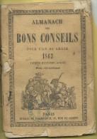 ALMANACH DES BONS CONSEILS  POUR L AN DE GRASSE 1863 ..88 PAGES ..11X15.5 CM - Andere