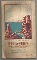 Guide Touristique   De Perros-guirec (22)  La Cote De Granit 1926.1927 Pas Courant - Alsace