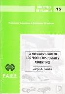 Argentine-Bibliothèque De Philatélie-L'aotomobile Dans La Production Postale En Argentine ( - Topics