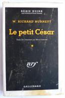 LIVRE POLICIER  NRF GALLIMARD Avec JACQUETTE N° 0017  11-1948 - LE PETIT CESAR - W RICHARD BURNETT - NRF Gallimard