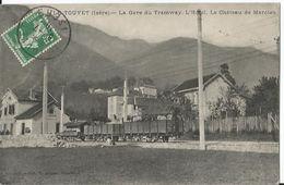 CPA - - Le Touvet - Gare Du Tramaway- L'hôtel - Le Château Marcieu - Autres Communes