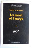 LIVRE POLICIER  NRF GALLIMARD Avec JACQUETTE N° 0018  11-1948 - LA MORT ET L´ANGE - TERRY STEWART - NRF Gallimard