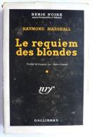 LIVRE POLICIER  NRF GALLIMARD Avec JACQUETTE N° 0024  02-1949 - LE REQUIEM DES BLONDES - RAYMOND MARSHALL - NRF Gallimard