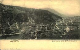 LUZERN UNTERGRUND UND LITTOUERTRASSE - LU Luzern
