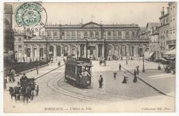 33 - BORDEAUX - L'Hôtel De Ville - ND 42 - 1905 - Bordeaux